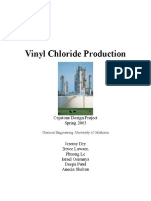 Vinyl Chloride Production: Capstone Design Project Spring 2003