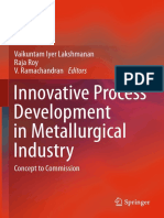 Vaikuntam Iyer Lakshmanan, Raja Roy, V. Ramachandran (Eds.)-Innovative Process Development in Metallurgical Industry_ Concept to Commission-Springer International Publishing (2016)