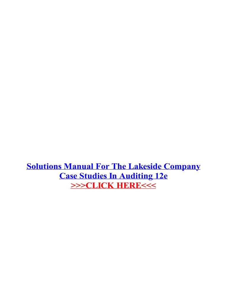 Tmp 15004 Solutions Manual for the Lakeside Company Case Studies in  Auditing 12e 1360219079 | Business | Books
