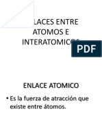 Enlaces Entre Atomos e Interatomicos