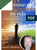 Si domino mi mente, controlo mi vida - Javier Muñoz.pdf
