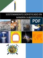Sostenimiento Sofisticado en Minería Subterránea