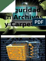 Seguridad en Archivos y Carpetas