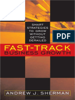 Andrew J. Sherman Fast-Track Business Growth Smart
