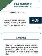 Farmacologia de los Ansioliticos y los Antipsicoticos.