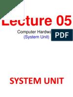 Lec - 5 Computer Hardware (System Unit).pptx