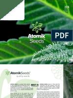 Atomik Seeds offers cannabis unique strains