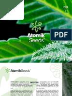 Atomik Seeds ofrece una colección de 10 cepas de semillas feminizadas  y autoflorecientes de cannabis a un precio muy competitivo