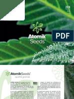 Achetez les graines de marijuana féminisées et auto-fleurissantes chez Atomik Seeds