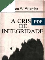 A Crise de Integridade - Warren W. Wiersbe