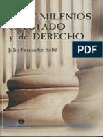 2008 Fernandez Bulte Julio Siete Milenios de Estado y de Derecho t1 Ed Ciencias Sociales La Habana2