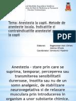 Anestezia la copii. Metode de anestezie locala. Indicatiile si contraindicatiile anesteziei generele la copii