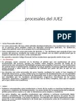 Actos procesales del JUEZ.pptx