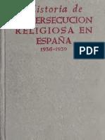 Historia de la persecución religiosa en Espãna, 1936-1939
