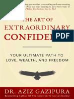 The Art of Extraordinary Confid - Dr Aziz Gazipura PsyD