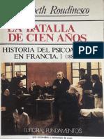 La batalla de cien años. Tomo 1 (1885-1939) [Élisabeth Roudinesco]