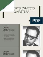 Alberto Evaristo Ginastera.pptx