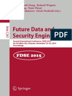 Tran Khanh Dang, Roland Wagner, Josef Küng, Nam Thoai, Makoto Takizawa, Erich Neuhold Eds. Future Data and Security Engineering Second International Conference, FDSE 2015, Ho Chi Minh City, Vietnam, November 23-25, 2015,