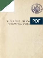 Bronisław Malinowski - Wierzenia Pierwotne i Formy Ustroju Społecznego