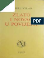 Zlato i Novac u Istoriji 1450-1920 - Pierre Villar