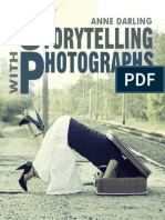 Storytelling With Photographs How to Create a Photo Essay