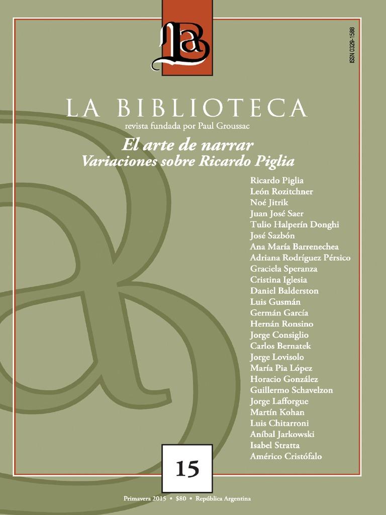 268e128a9cff Revista La Biblioteca 2015 Nro 15 Dossier Piglia