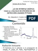 Elaboración de una Interfaz Gráfica para el cálculo de eficiencias de detección usando Python