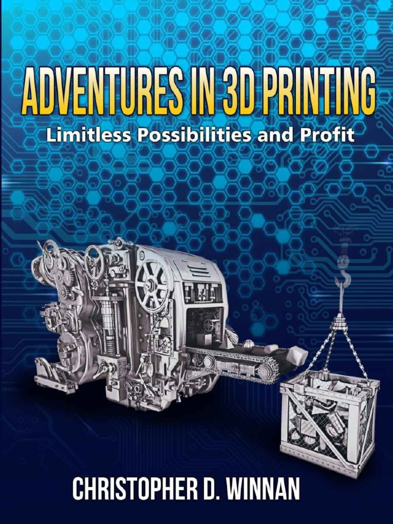 Adventuresin3dprintingpdf technology 3 d printing fandeluxe Image collections