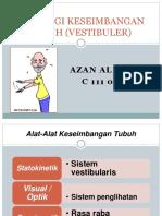 Fisiologi Keseimbangan Tubuh (Vestibuler) Azan