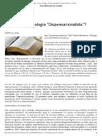 """¿Qué Es Una Teología """"Dispensacionalista""""_ _ Descubriendo La Verdad"""