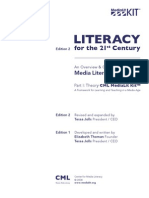 Literacy for the 21st Century - an Overview & Orientation Guide to Media Literacy Education