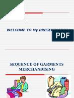 SEQUENCE OF GARMENTS MERCHANDISING