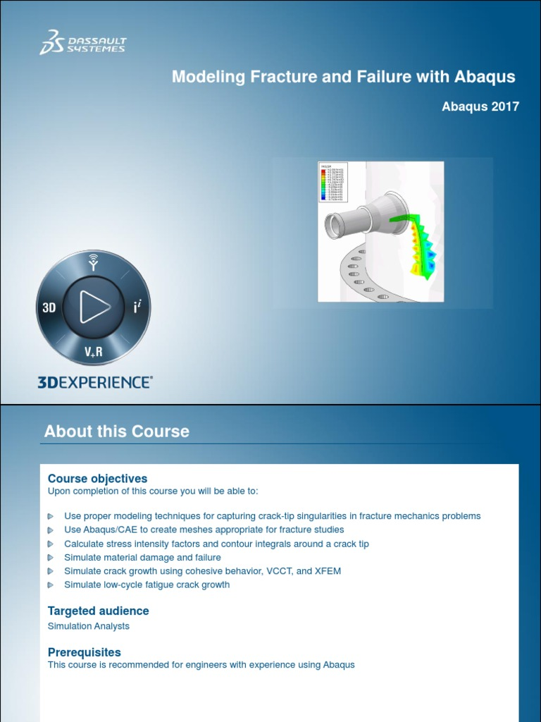 Modeling Fracture and Failure with Abaqus