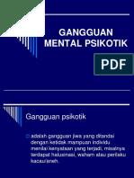 DEFINISI GANGGUAN PSIKOTIK