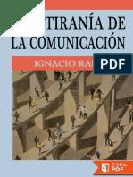 La Tirania de La Comunicacion - Ignacio Ramonet