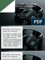 Descargas Eléctricas Por Medio de Audífonos