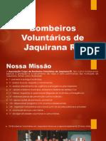 Bombeiros Voluntários de Jaquirana RS