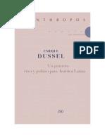 Enrique Dussel-un Proyecto Ético y Político Para América Latina