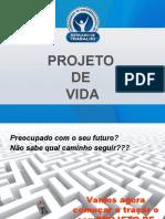 Slide Projeto De vida