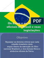 Os Hinos e Os Símbolos Oficiais Do Brasil