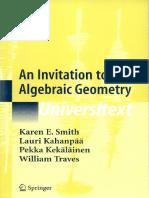 Universitext Karen E. Smith Pekka Kekäläinen Lauri Kahanpää William Traves an Invitation to Algebraic Geometry Springer 2000