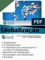 Aula 1 - Globalização - Internacionalização de Negócios I