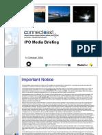 14 October 2004 - IPO Presentation