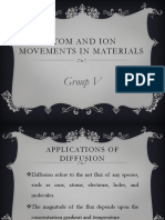 Atom and Ion Movements in Materials Group V