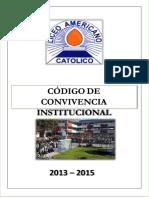 Codigo de Convivencia Liceo Americano Catolico 2013 - 2015 1