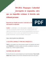 Cas. Lab. 5983.2014, Moquegua. Caducidad No Admite Interrupción Ni Suspensión, Salvo Que Sea Imposible Reclamar El Derecho Ante Tribunal Peruano