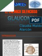 GLAUCOMA_CESMED_CLAUDIA_MALDONADO.ppt