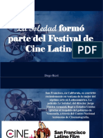 La Soledad Formó Parte Del Festival de Cine Latino