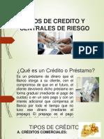 Tipos de Creditos y Centrales de Riesgo
