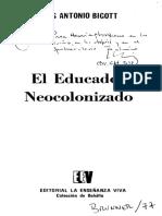 El Educador Neocolonizado Por Luis Antonio Bigott